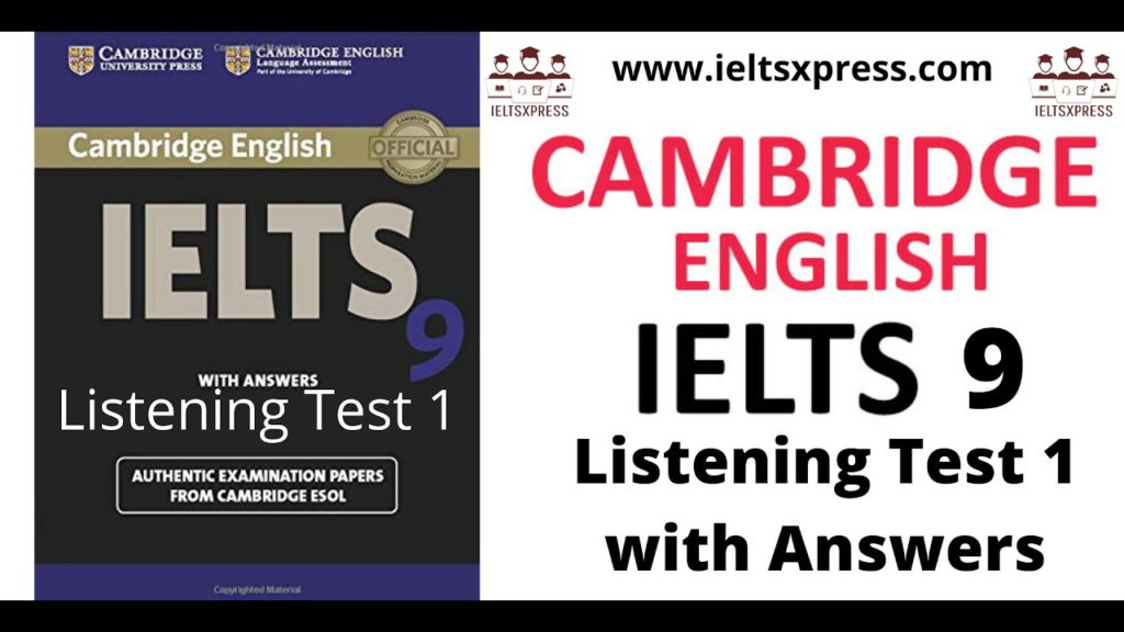 cambridge ielts 9 listening test 1 with answers by ieltsxpress