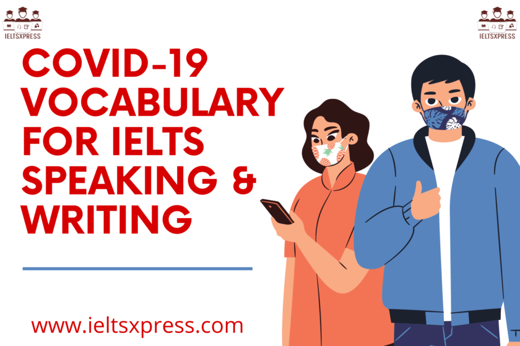 Covid 19 Vocabulary for IELTS Speaking & Writing