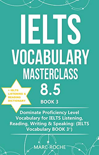 IELTS Vocabulary Masterclass 8.5 by marc roche pdf download